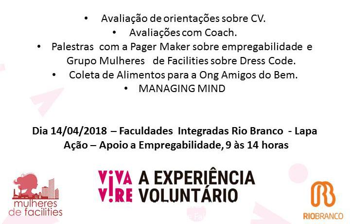 Dia 14/04/2018, das 9h às 14h - Faculdades Integradas Rio Branco - Lapa. Ação - Apoio a Empregabilidade.